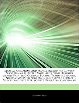 Articles on Martial Arts Anime and Manga, Including: Cowboy ...