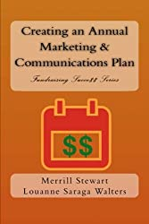 Creating an Annual Marketing and Communications Plan (Fundraising Success) (Volume 2)