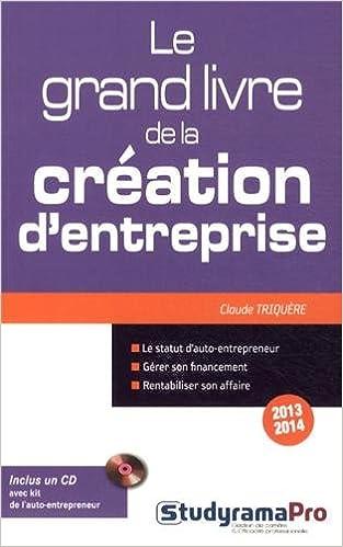 En ligne téléchargement Le grand livre de la création d'entreprise (1Cédérom) pdf, epub ebook
