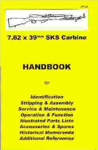 7.62X39 mm SKS  RIFLE// CARBINE COLLECTORS  HANDBOOK.
