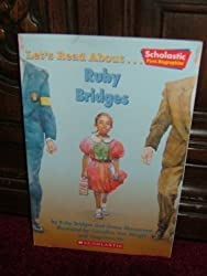 Let's read about ... Ruby Bridges (Scholastic first biographies)