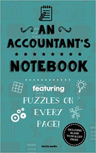 "An Accountant""s Notebook: Featuring 100 puzzles"