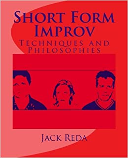 Short Form Improv: Jack Reda: 9781475013085: Amazon.com: Books