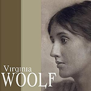 Virginia Woolf: 'To The Lighthouse' and 'Mrs Dalloway' Audiobook