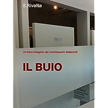 Il buio: Un'altra indagine del commissario Malenotti (Italian Edition)