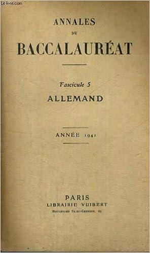 En ligne téléchargement gratuit Annales du baccalaureat - fascicule 5 - allemand - annee 1941 pdf ebook