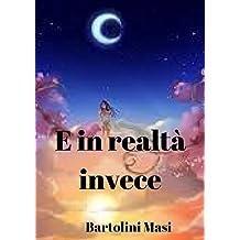 E in realtà invece (Italian Edition)