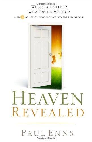 Heaven Revealed by Paul Enns (1-Mar-2011) Paperback