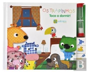 Os Trapinhos - Toca a Dormir (Portuguese Edition) (Portuguese) Paperback – 2012