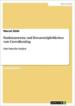 Funktionsweise und Einsatzmöglichkeiten von Crowdfunding