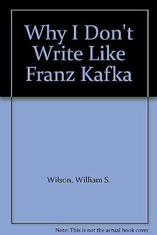 book cover of Why I Don\'t Write Like Franz Kafka