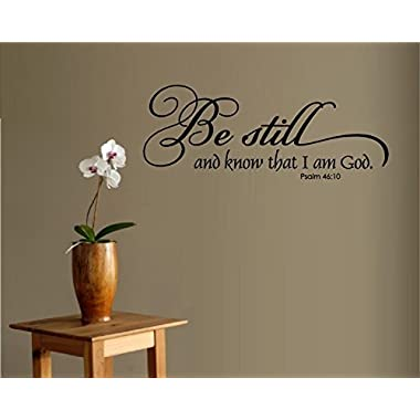 BE STILL AND KNOW THAT I AM GOD PSALM 46:10 QUOTE VINYL WALL WINDOW DECAL STICKER HOME DECOR