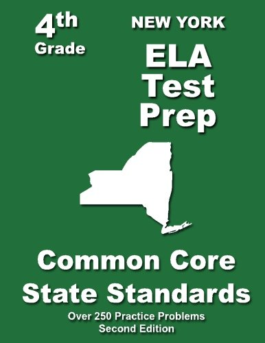 New York 4th Grade ELA Test Prep: Common Core Learning Standards