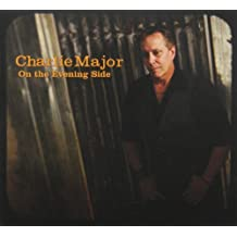 On The Evening Side by Charlie Major