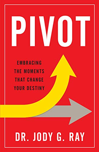 Pivot: Embracing the Moments That Change Your ()