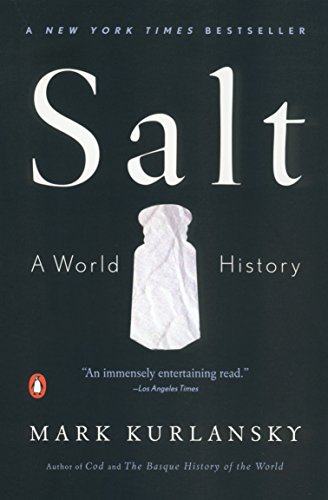 Salt: A World History from Penguin Books