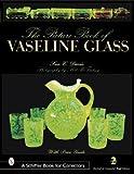 The Picture Book of Vaseline Glass, Sue C. Davis, 076431257X