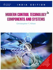 Modern Control Technology: Components And Systems,3Ed Modern Control Technology