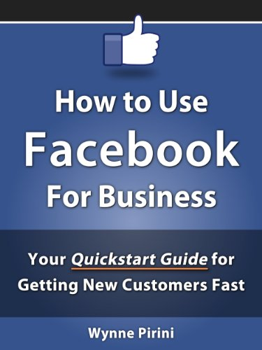 how-to-use-facebook-for-business-your-quickstart-guide-for-getting-customers-fast-social-media-for-b