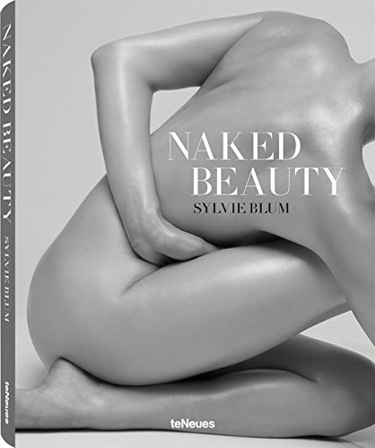 Naked Beauty (English, English, German, French, Spanish and Italian Edition) by