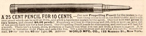 1886 Ad Propelling Pencil World Manufacturing Company Write Tool Utensil History - Original Print Ad