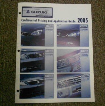 (2005 Suzuki Aerio SX Forenza Wagon Verona Confidential Pricing Application Guide)