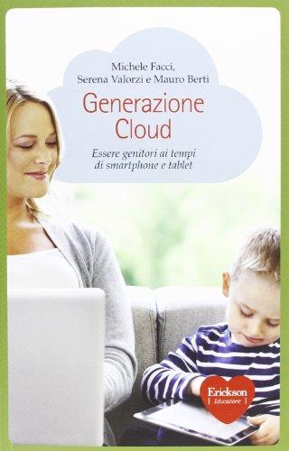Centro Smartphone - Generazione Cloud. Essere genitori ai tempi di smartphone e tablet