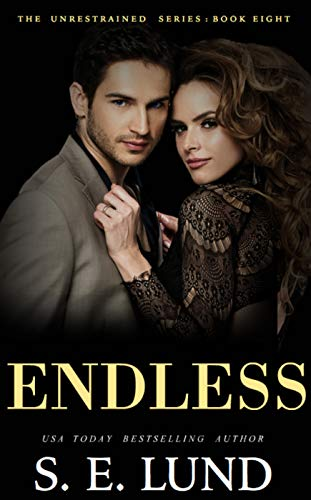 Endless (The Unrestrained Series Book 8)