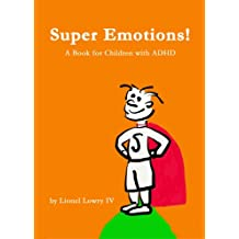 Super Emotions! A Book for Children with ADHD