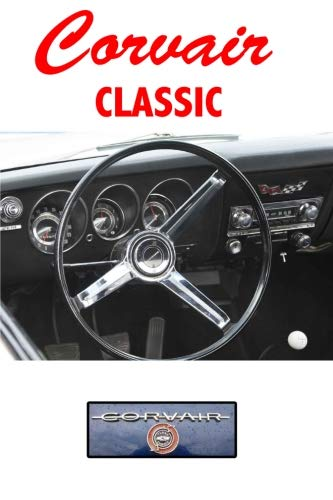 Corvair Classic: Driving and Enjoying Collectible Cars (Dashboard Edition) - Composition Notebook Journal Diary, College Ruled, 150 pages
