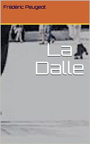 La Dalle (French Edition)