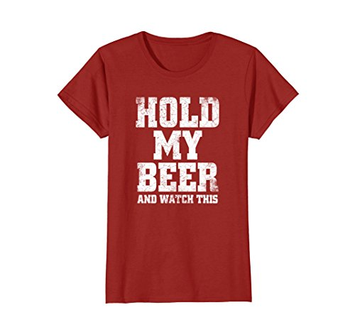 Womens Hold my Beer and Watch This Distressed T-Shirt Large Cranberry