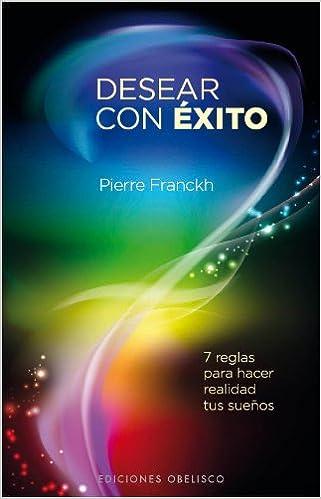 Desear Con éxito Nueva Consciencia Amazonde Pierre Franckh