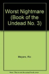 Worst Nightmare (Book of the Undead No. 3)