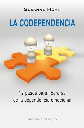 La codependencia (Spanish Edition) [Susanne Huhn] (Tapa Blanda)