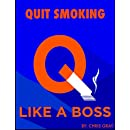 Quit Smoking Like A BOSS