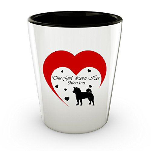 This Girl Loves Her Shiba Inu Dog - White Shot Glass - 1.5 oz - Ceramic - Perfect Gift For Birthday, Christmass & Special Occasions - Dog The Bounty Hunter Costume Wife