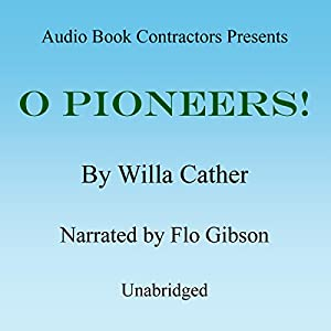 O Pioneers! Audiobook