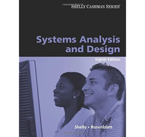 Systems Analysis And Design Shelly Gary B Rosenblatt Harry J 9780324597660 Books Amazon Ca