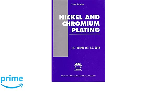 Amazon nickel and chromium plating third edition woodhead amazon nickel and chromium plating third edition woodhead publishing series in metals and surface engineering 9781855730816 j k dennis fandeluxe Gallery