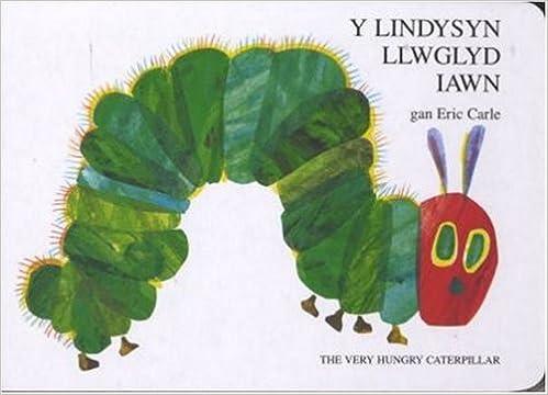 Lindysyn Llwglyd Iawn, Y / Very Hungry Caterpillar, The