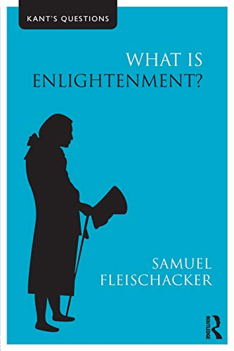What is Enlightenment? (Kant's Questions)