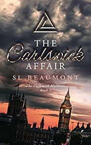 The Carlswick Affair (The Carlswick Mysteries Book 1)