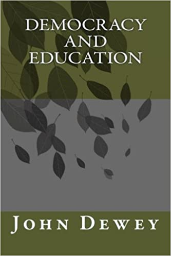 Democracy and Education: John Dewey: 9781613822814: Amazon.com: Books
