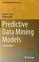 Predictive Data Mining Models, 2nd Edition