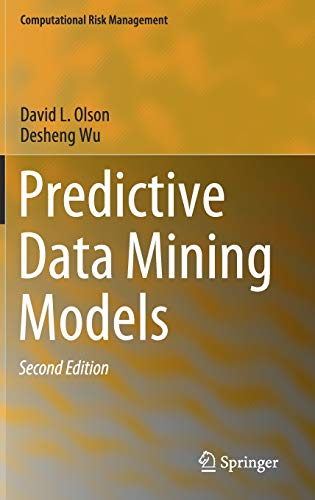 Predictive Data Mining Models, 2nd Edition Front Cover