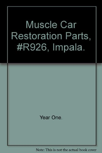 (Muscle Car Restoration Parts, #R926, Impala. )