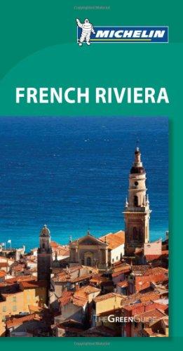 Michelin Green Guide French Riviera, 7e (Green Guide/Michelin)