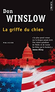 La griffe du chien : roman, Winslow, Don