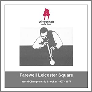Sporting Legends - Farewell Leicester Square Audiobook